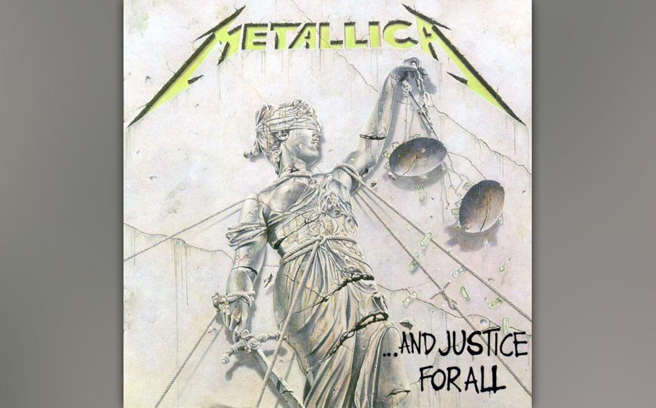 85. Metallica: '... And Justice For All' (1988) Man hat damals gestritten über diese Platte, deren beklemmender, klir- rende