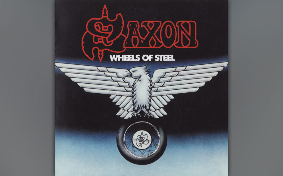 90. Saxon: 'Wheels Of Steel' (1980) Fehlte dem Debüt noch Druck und Durchsetzungsvermögen, zeigt schon der Titel des zweite