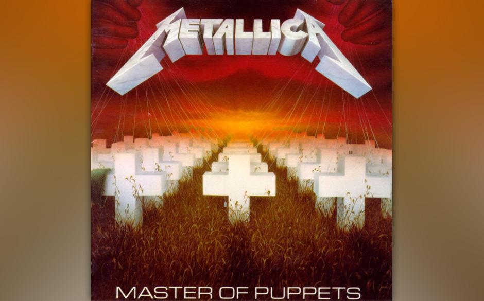3. Metallica: 'Master Of Puppets' (1986) Thrash-Metal mit melodischer Raffinesse ist möglich. Metallicas Vorgänger 'Ride Th