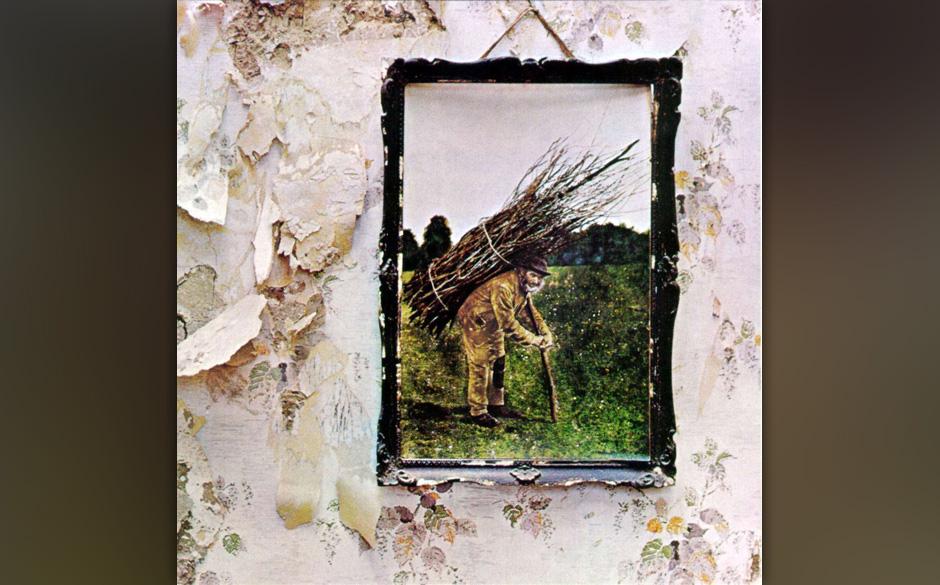 4. Led Zeppelin: 'IV' (1971) Eine Platte voller fieser, bluesig knurrender Riffmonster – von 'Black Dog' über 'Misty Mount