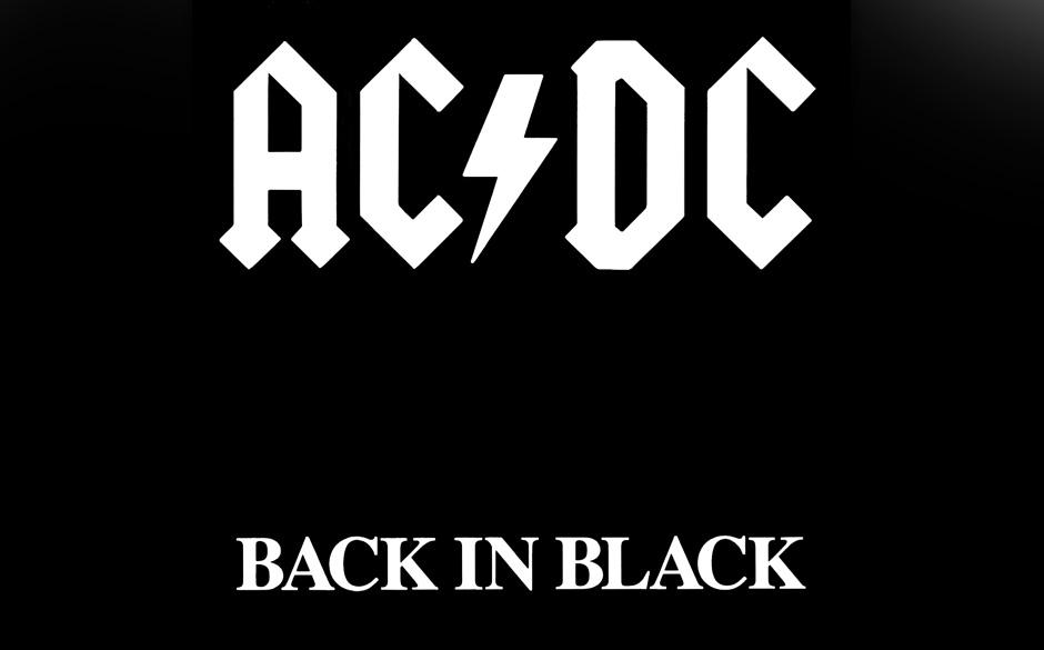 8. AC/DC: 'Back In Black' (1980) Sänger Bon Scott stirbt im Rausch, und AC/DC stehen im Februar 1980 vor der Kardinalfrage: