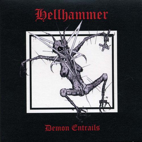 Hellhammer - Demon Entrails