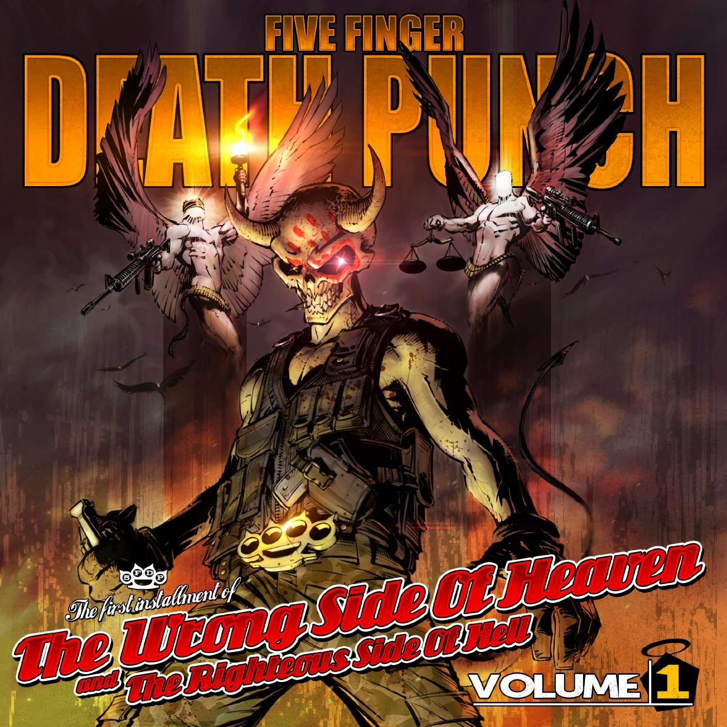 Five Finger Death Punch - THE WRONG SIDE OF HEAVEN AND THE RIGHTEOUS SIDE OF HELL VOL.1