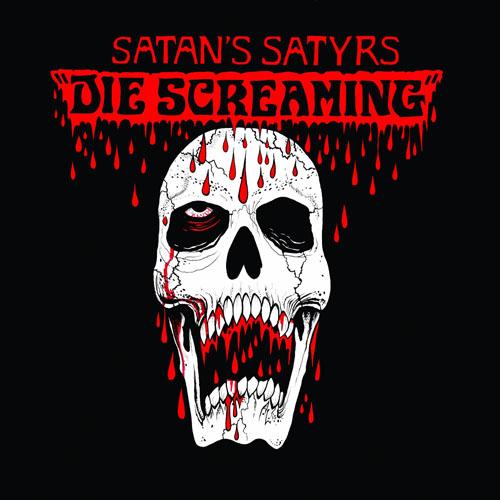 Satans Satyrs - Die Screaming