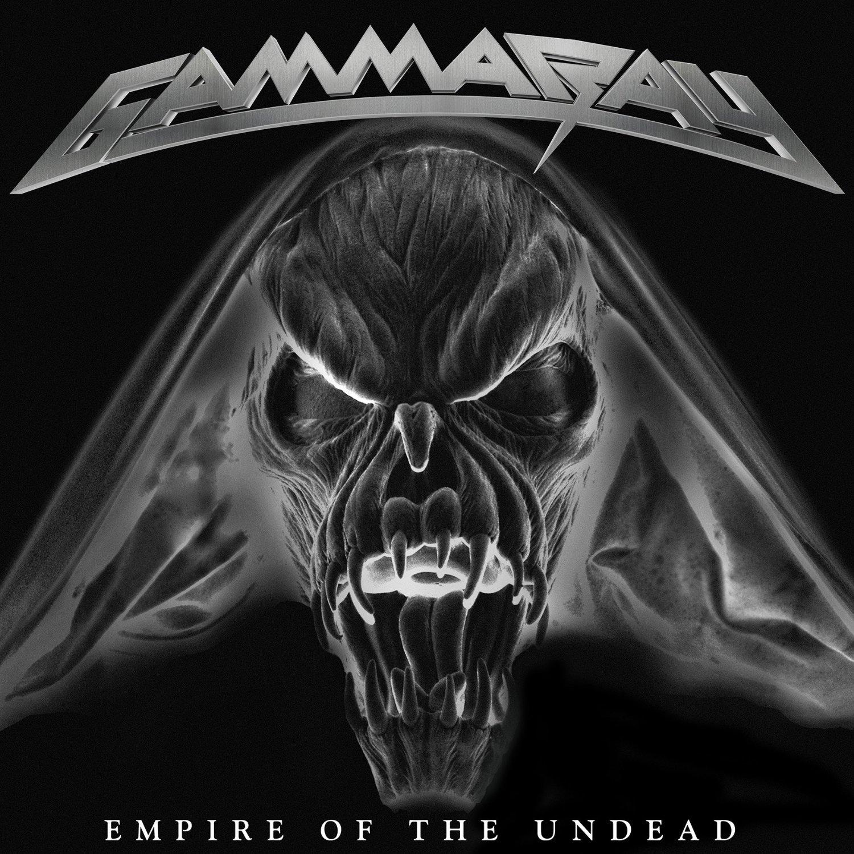 Gamma Ray - EMPIRE OF THE UNDEAD