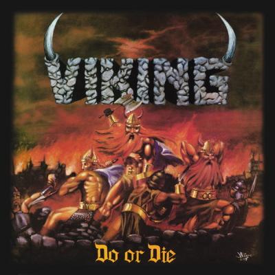 Klickt euch durch die 30 schlechtesten Metal-Alben der METAL HAMMER-Geschichte >>> Viking DO OR DIE 1,7 03/1988