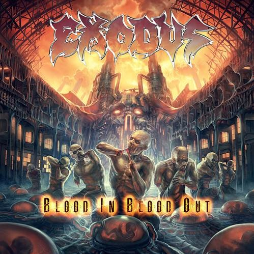 Exodus BLOOD IN, BLOOD OUT