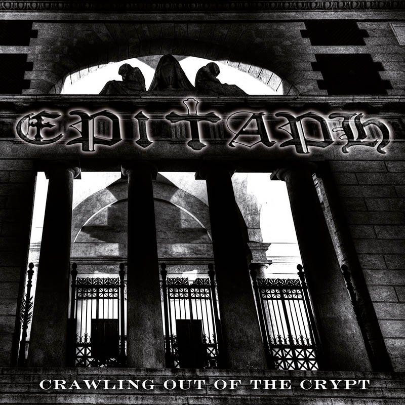 Epitaph CRAWLING OUT OF THE CRYPT