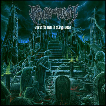 Revel In Flesh DEATH KULT LEGIONS