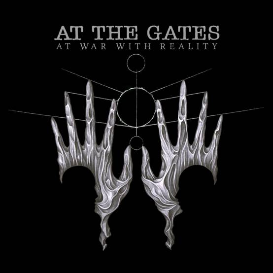 At The Gates AT WAR WITH REALITY