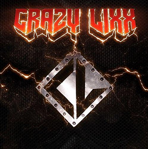 Crazy Lixx CRAZY LIXX