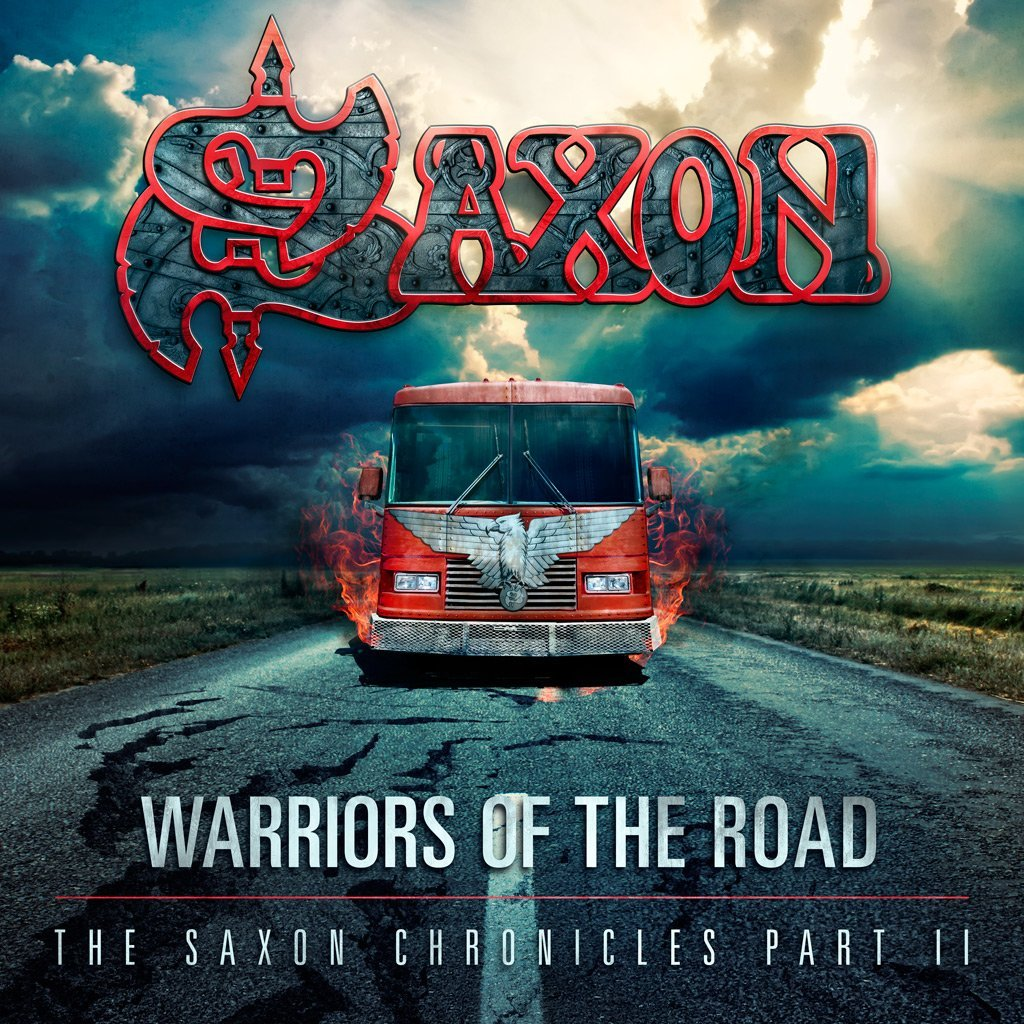 Saxon WARRIORS OF THE ROAD - THE SAXON CHRONICLES PART II