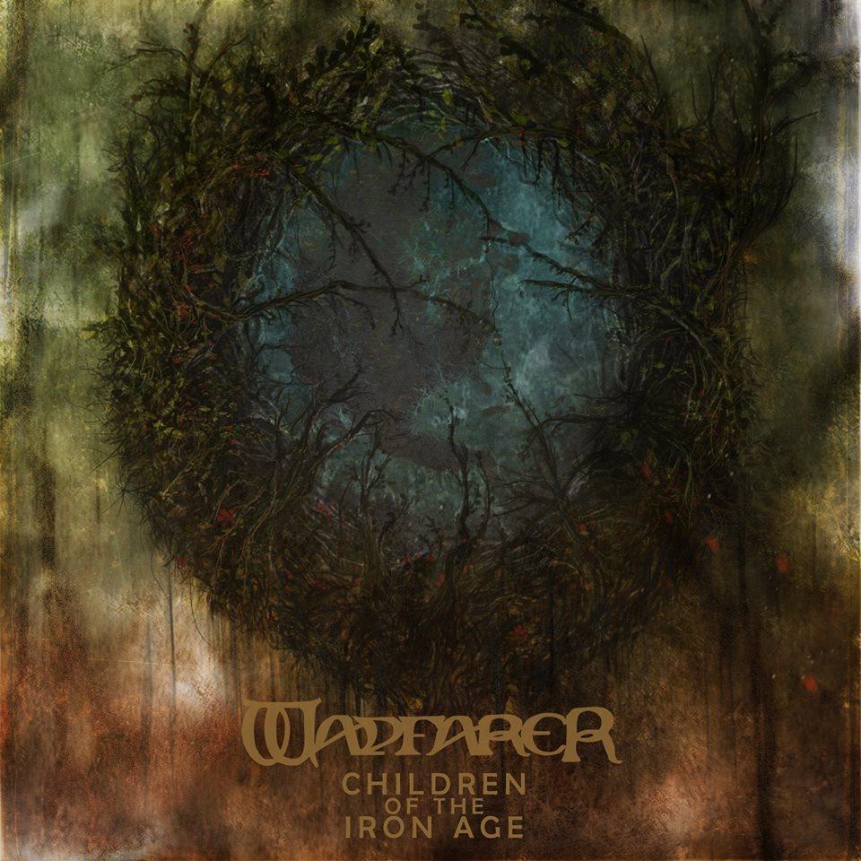 Wayferer CHILDREN OF THE IRON AGE