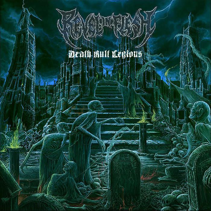 Revel In Flesh DEATH KULT LEGIONS