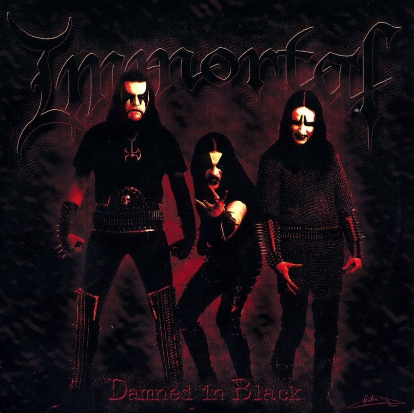 Immortal :: Damned In Black
