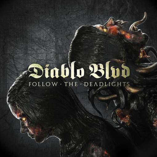 Die neuen Metal-Alben im Januar 2015 - Diablo Blvd FOLLOW THE DEADLIGHTS
