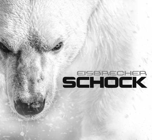 Die neuen Metal-Alben im Januar 2015 - Eisbrecher SCHOCK