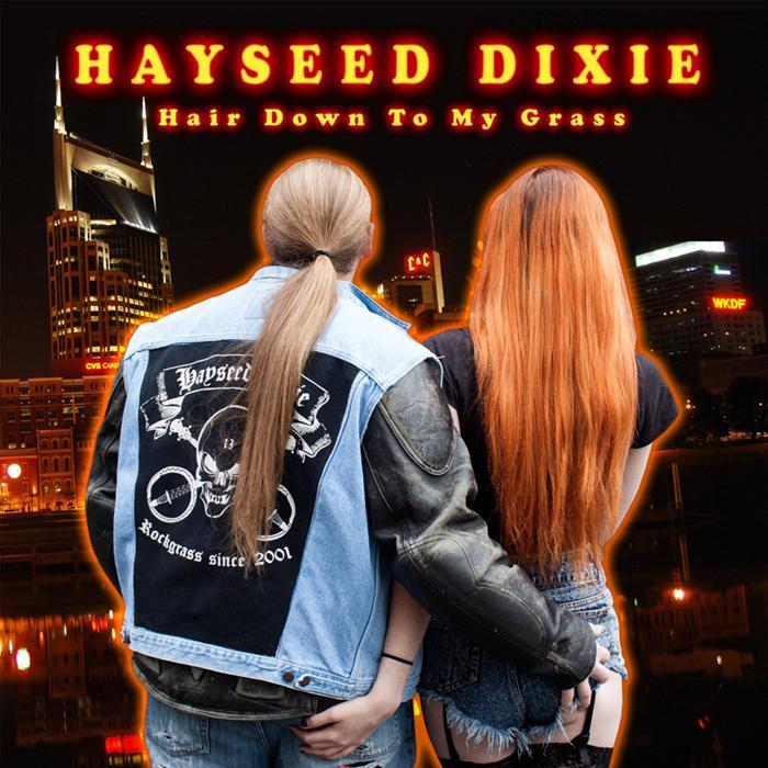 Die neuen Metal-Alben im Januar 2015 - Hayseed Dixie HAIR DOWN TO MY GRASS