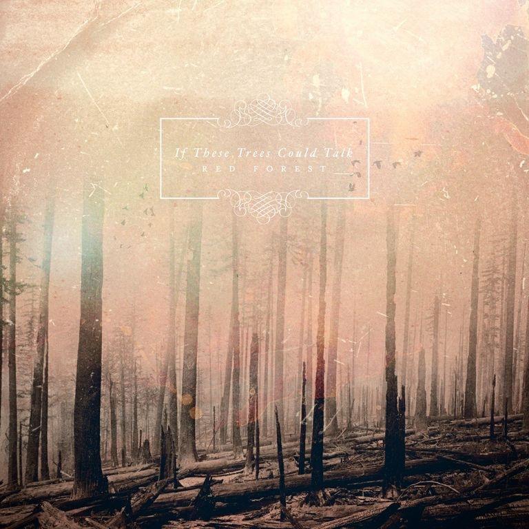 Die neuen Metal-Alben im Januar 2015 - If These Trees Could Talk RED FOREST