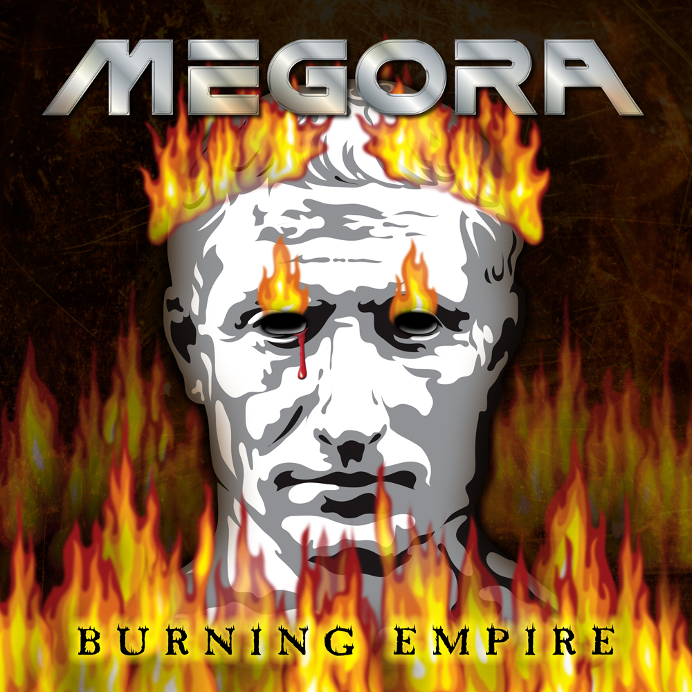 Megora BURNING EMPIRE
