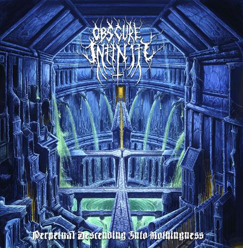 Die neuen Metal-Alben im Januar 2015 - Obscure Infinity PERPETUAL DESCENDING INTO NOTHINGNESS