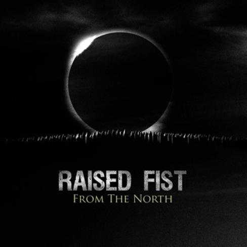 Die neuen Metal-Alben im Januar 2015 - Raised Fist FROM THE NORTH