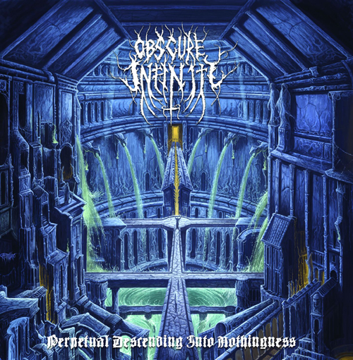 Alben der Woche 16.01.15 - Obscure Infinity PERPETUAL DESCENDING INTO NOTHINGNESS