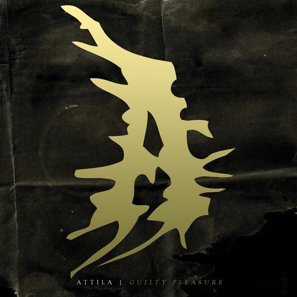 Attila GUILTY PLEASURE (2014)