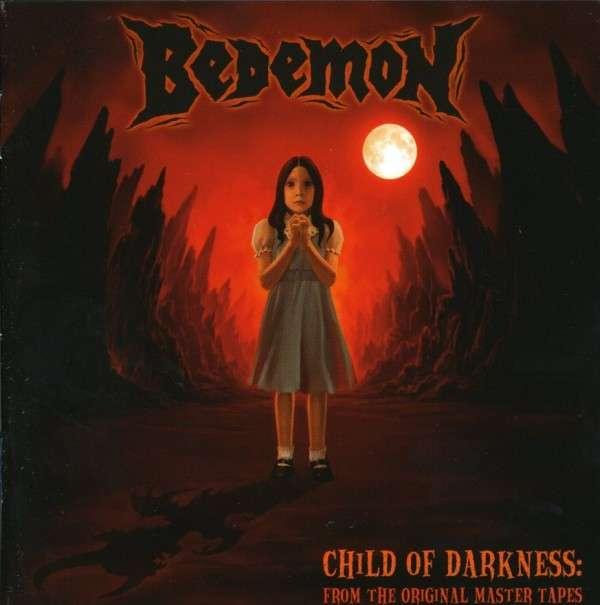 Bedemon CHILD OF DARKNESS