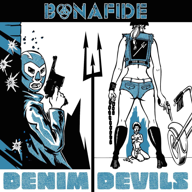 Bonafide DENIM DEVILS