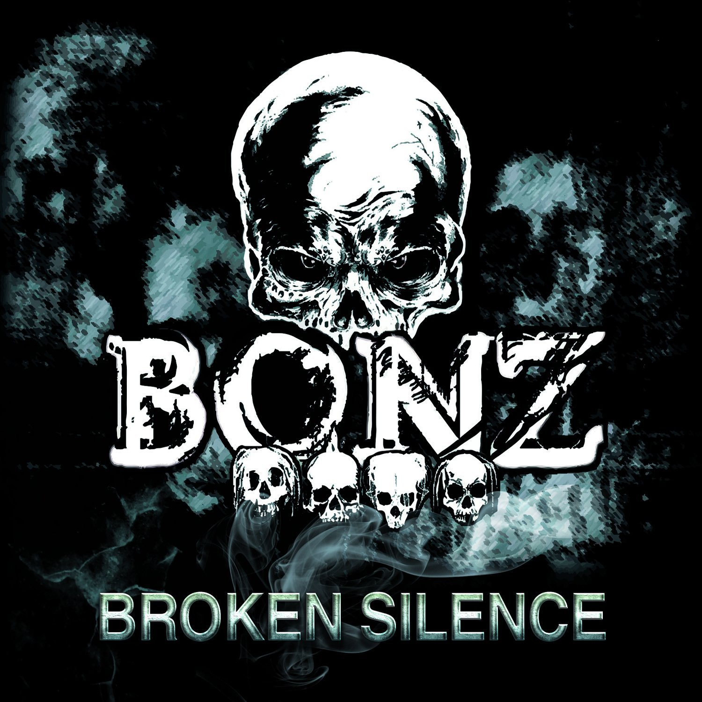Bonz BROKEN SILENCE