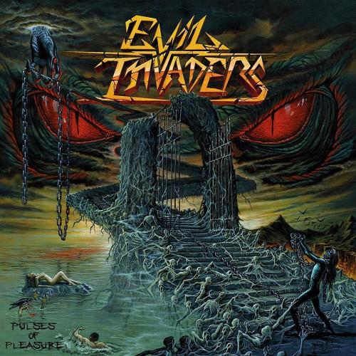 Evil Invaders PULSE OF PLEASURE