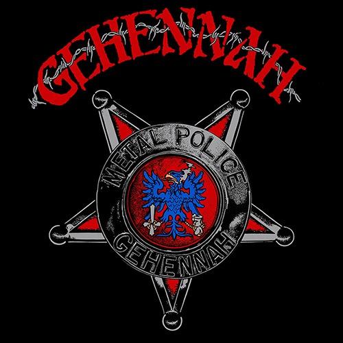 Gehennah METAL POLICE (Wiederveröffentlichung)