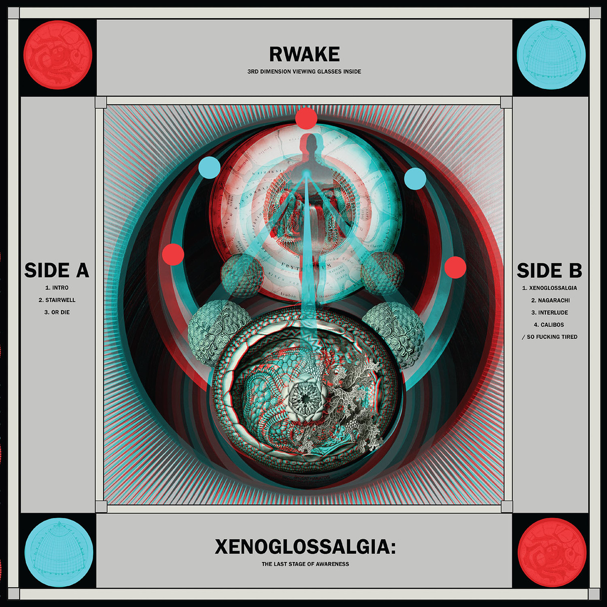 Rwake XENOGLOSSALGIA- THE LAST STAGE OF AWARENESS (Wiederveröffentlichung