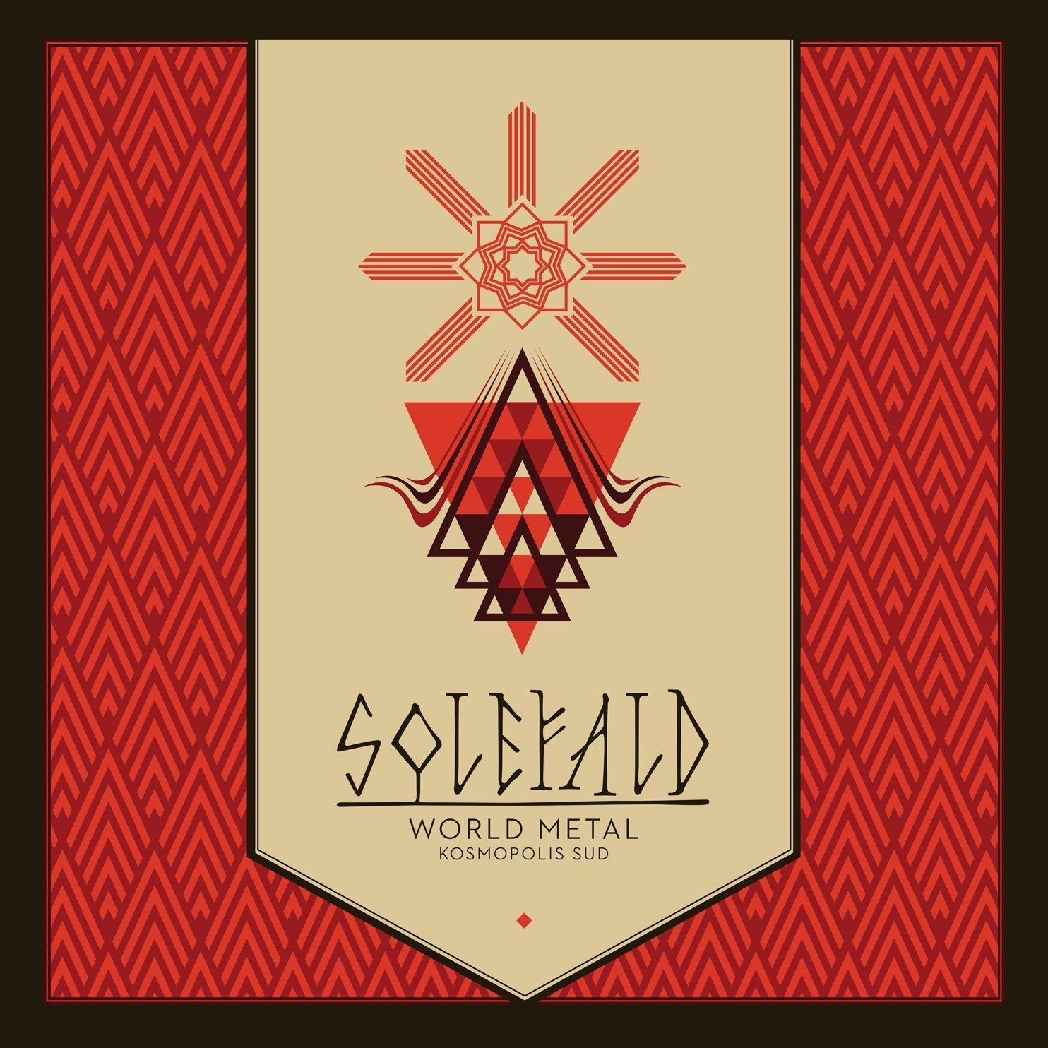 Solefad WORLD METAL. KOSMOPOLIS SUD