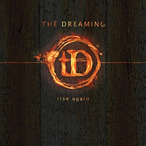 The Dreaming RISE AGAIN
