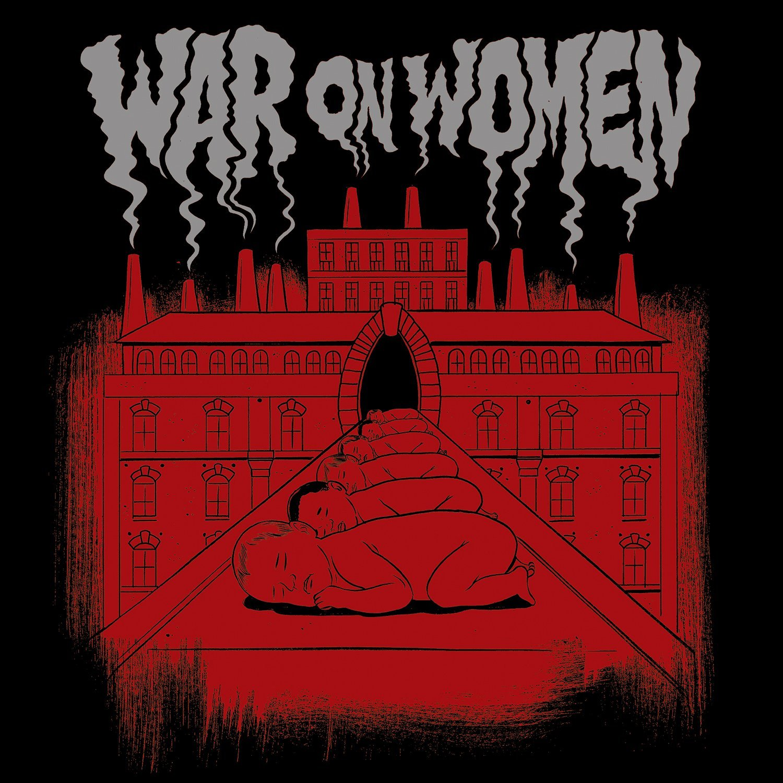 War On Women WAR ON WOMEN