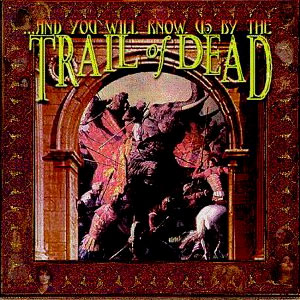 And You Will Know Us By The Trail Of Dead (USA)