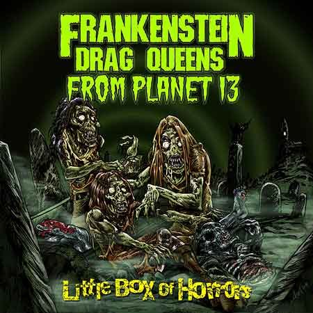 Frankenstein Drag Queens From Planet 13 (USA)