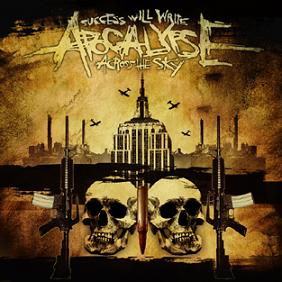 Success Will Write Apocalypse Across The Sky (USA)