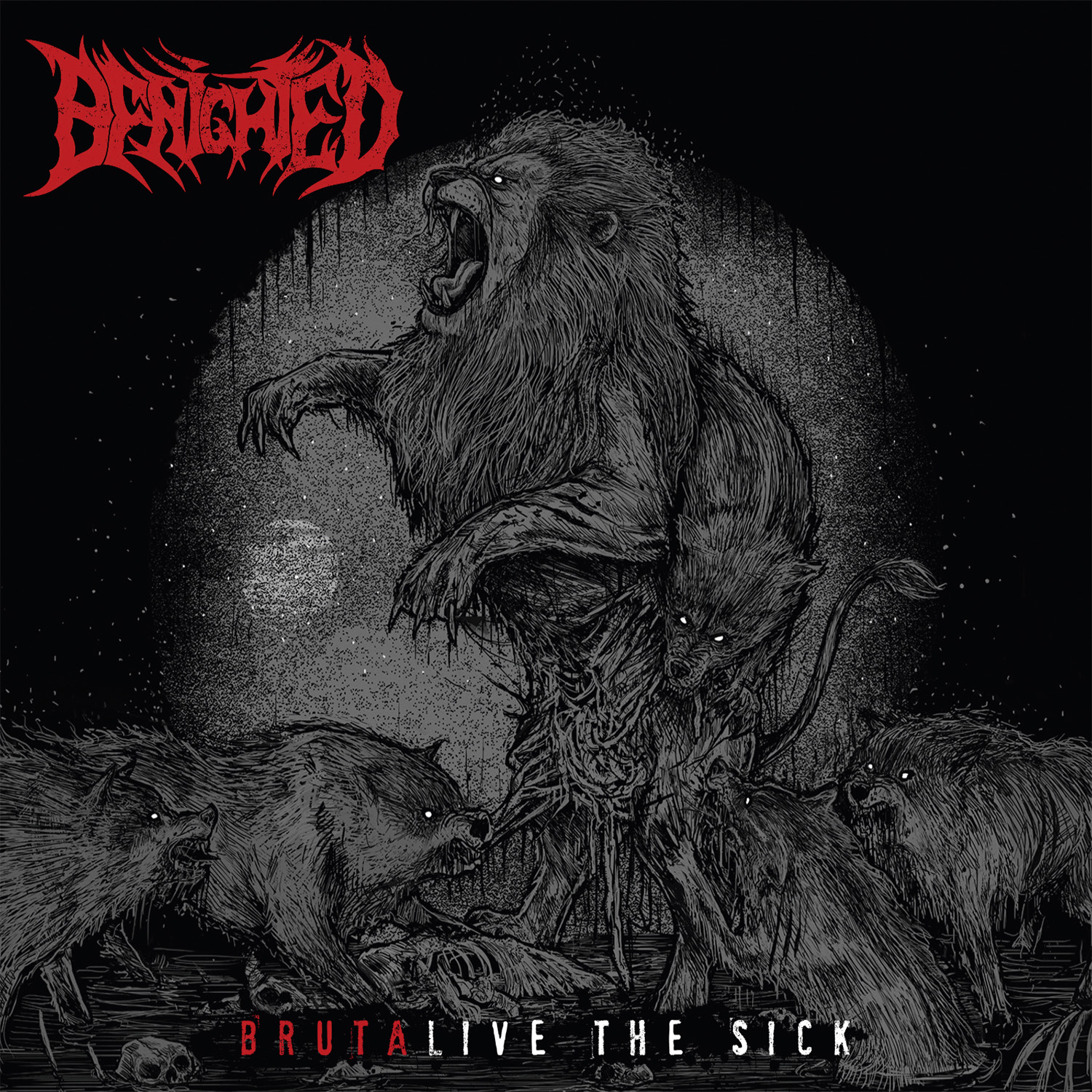Benighted BRUTALIVE THE SICK