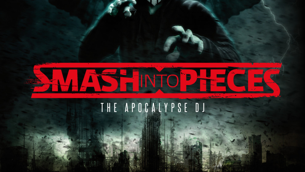 Smash Into Pieces THE APOCALYPSE DJ