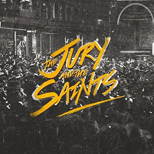 The Jury And The Saints THE JURY AND THE SAINTS