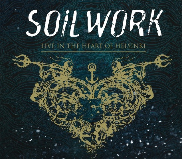 Soilwork LIVE IN THE HEART OF HELSINKI (Live-Album)