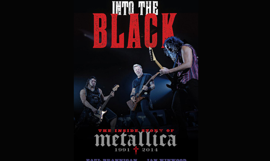 Into The Black- The Inside Story Of Metallica 1991 - 2014
