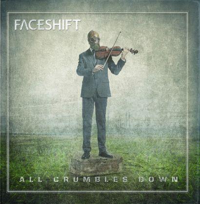 Faceshift ALL CRUMBLES DOWN