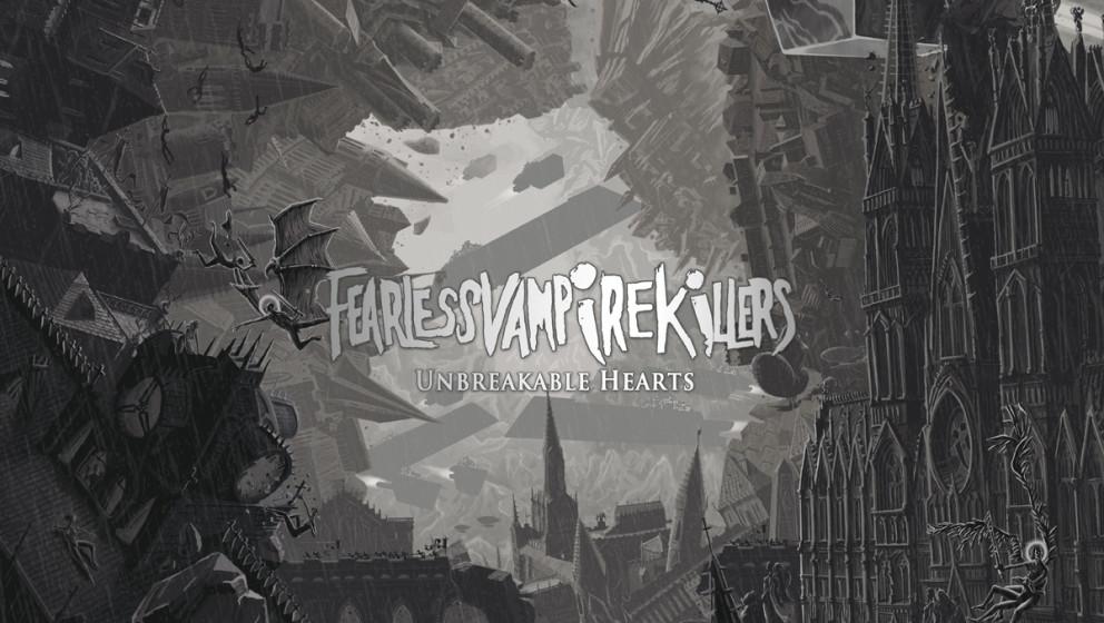 Fearless Vampire Killers UNBREAKABLE HEARTS