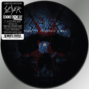 Slayer WHEN THE STILLNESS COMES A-Seite