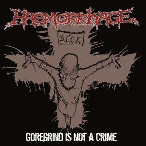 """Haemorrhage GOREGRIND  IS NOT A CRIME 12"""", 100 St., handnummeriert, bisher unveröffentlichte Songs, bernsteinfarbenes Viny"""