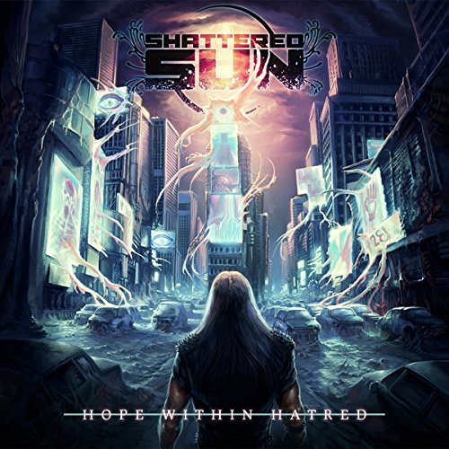 Shattered Sun HOPE WITHIN HATRED